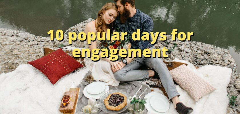 10 popular days for engagement